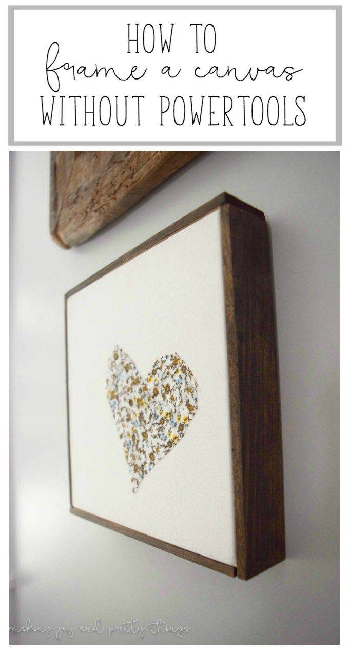 25+ Unique Framing Canvas Ideas On Pinterest | Framing Canvas Art Within 2018 Diy Pinterest Canvas Art (View 15 of 25)