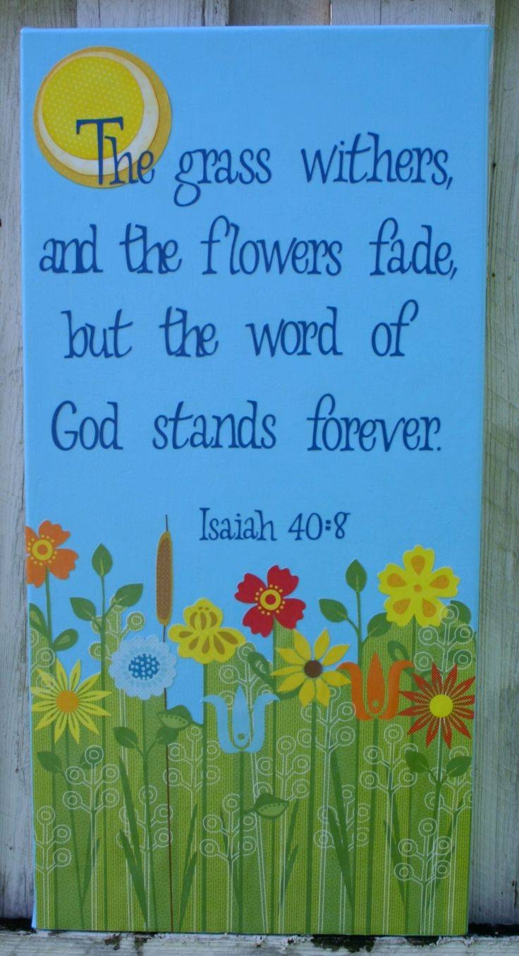 25+ Unique Scripture Painting Ideas On Pinterest | Flower Painting Intended For 2017 Scripture Canvas Wall Art (View 3 of 20)