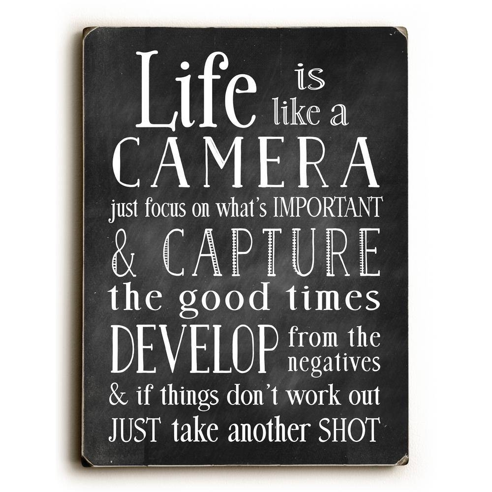 """9 In. X 12 In. + """"life Is Like A Camera""""nancy Anderson Printed Inside Most Recently Released Life Is Good Wall Art (Gallery 28 of 30)"""