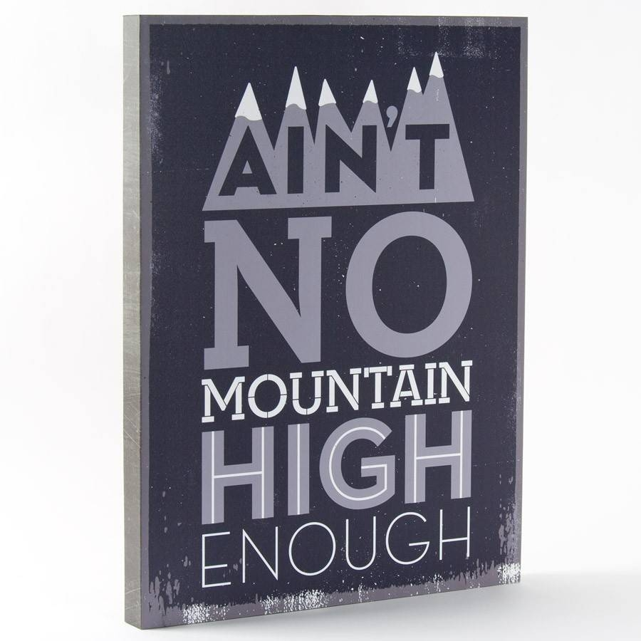 Ain't No Mountain High Enough Wall Art – Lyricology | Papyrus Online Regarding Latest Lyricology Wall Art (View 5 of 20)