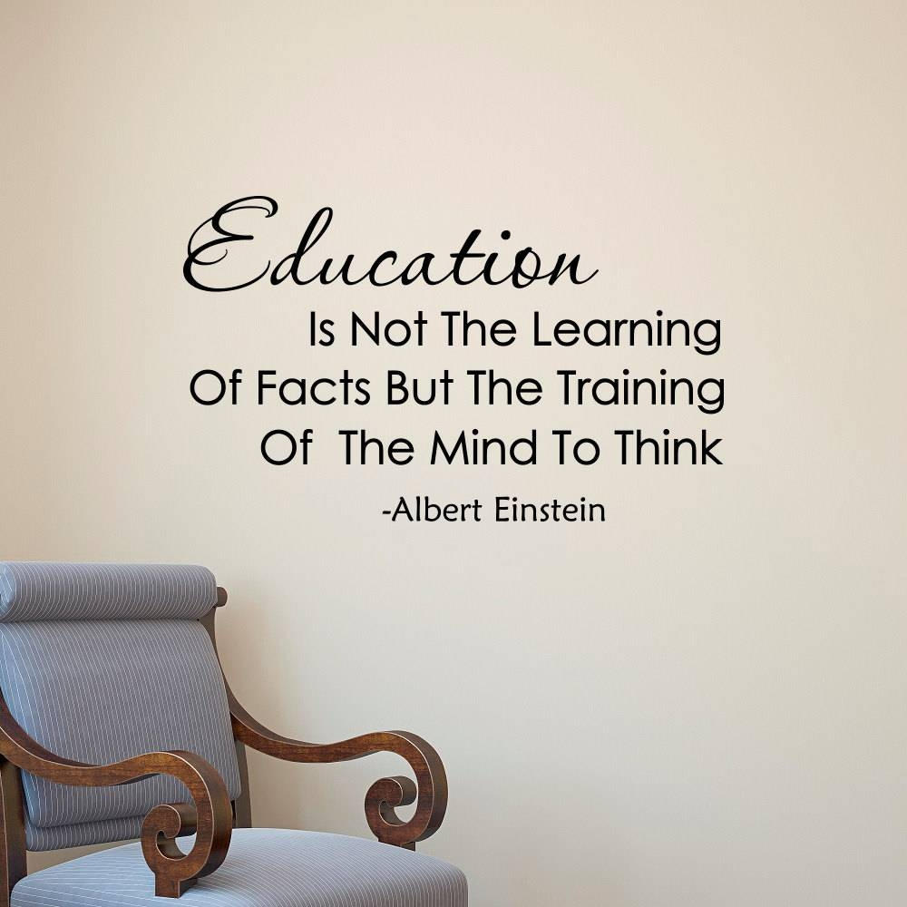 Albert Einstein Quote Education Is Not The Learning Of Facts In Current Classroom Vinyl Wall Art (View 3 of 30)