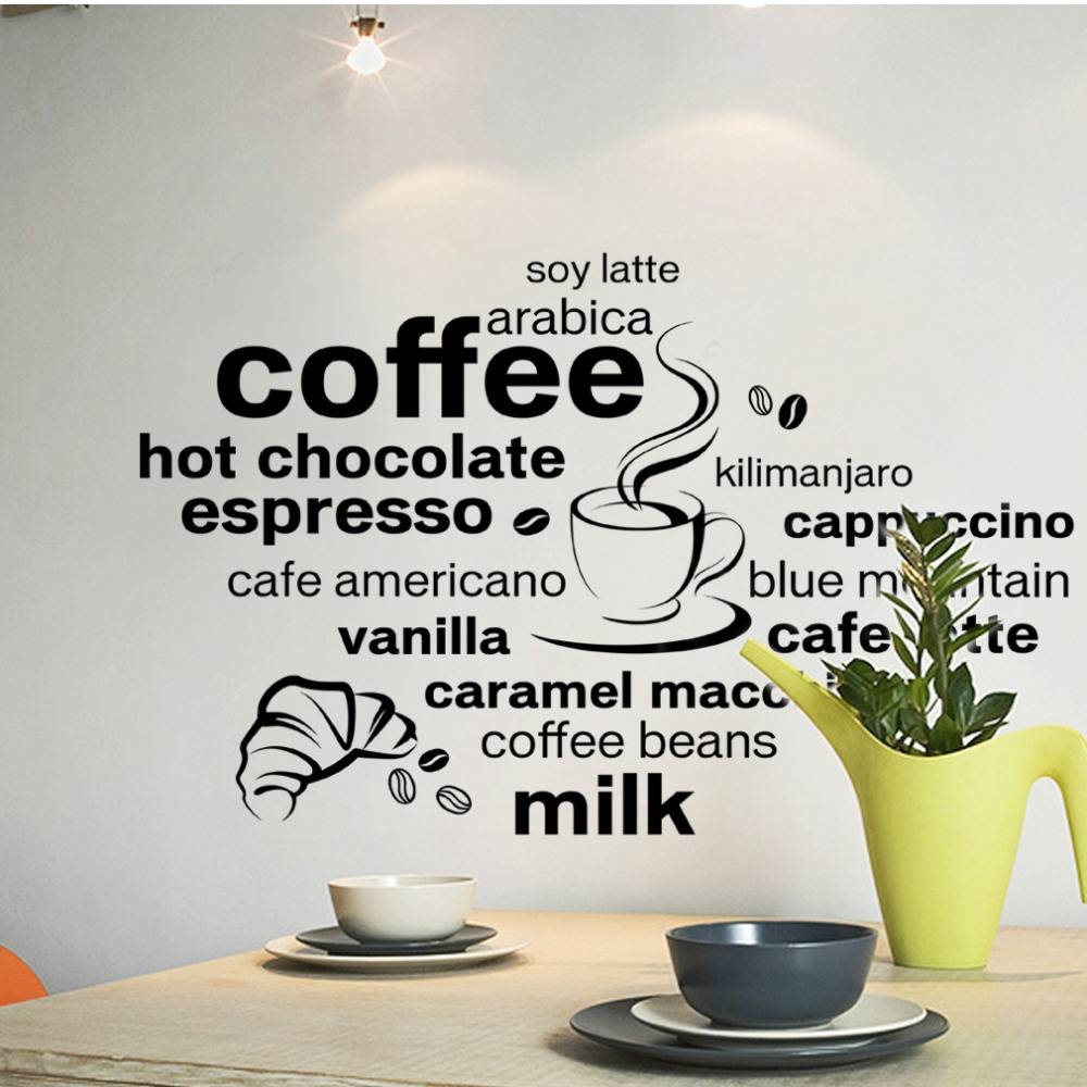 Aliexpress : Buy Creative English Coffee Quotes Wall Sticker Throughout Recent Cafe Latte Kitchen Wall Art (View 3 of 30)