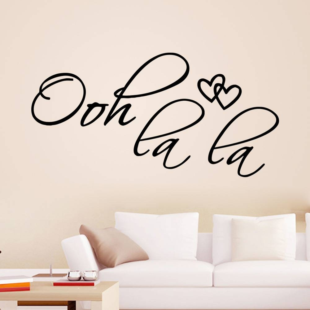 Aliexpress : Buy Ooh La La Paris France Hearts Love Quote For Most Popular Paris Vinyl Wall Art (View 1 of 20)