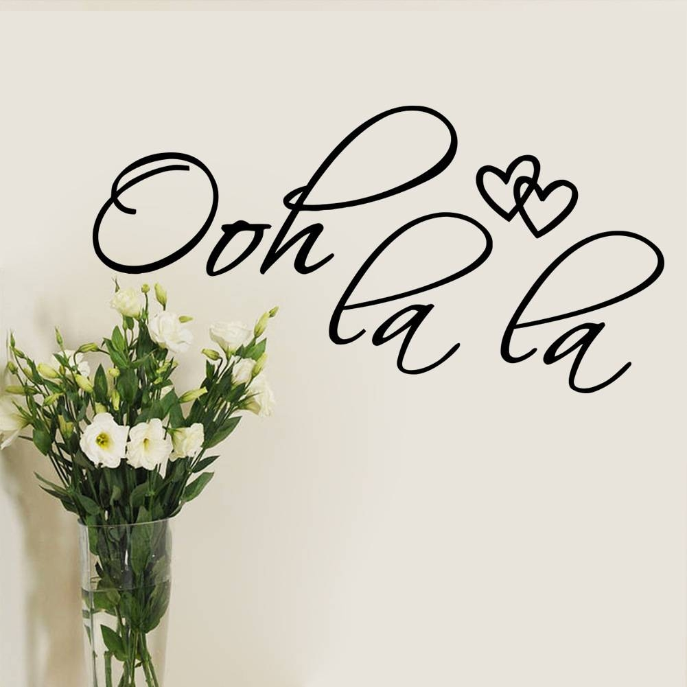 Aliexpress : Buy Ooh La La Paris France Hearts Love Quote With Current Paris Vinyl Wall Art (View 3 of 20)