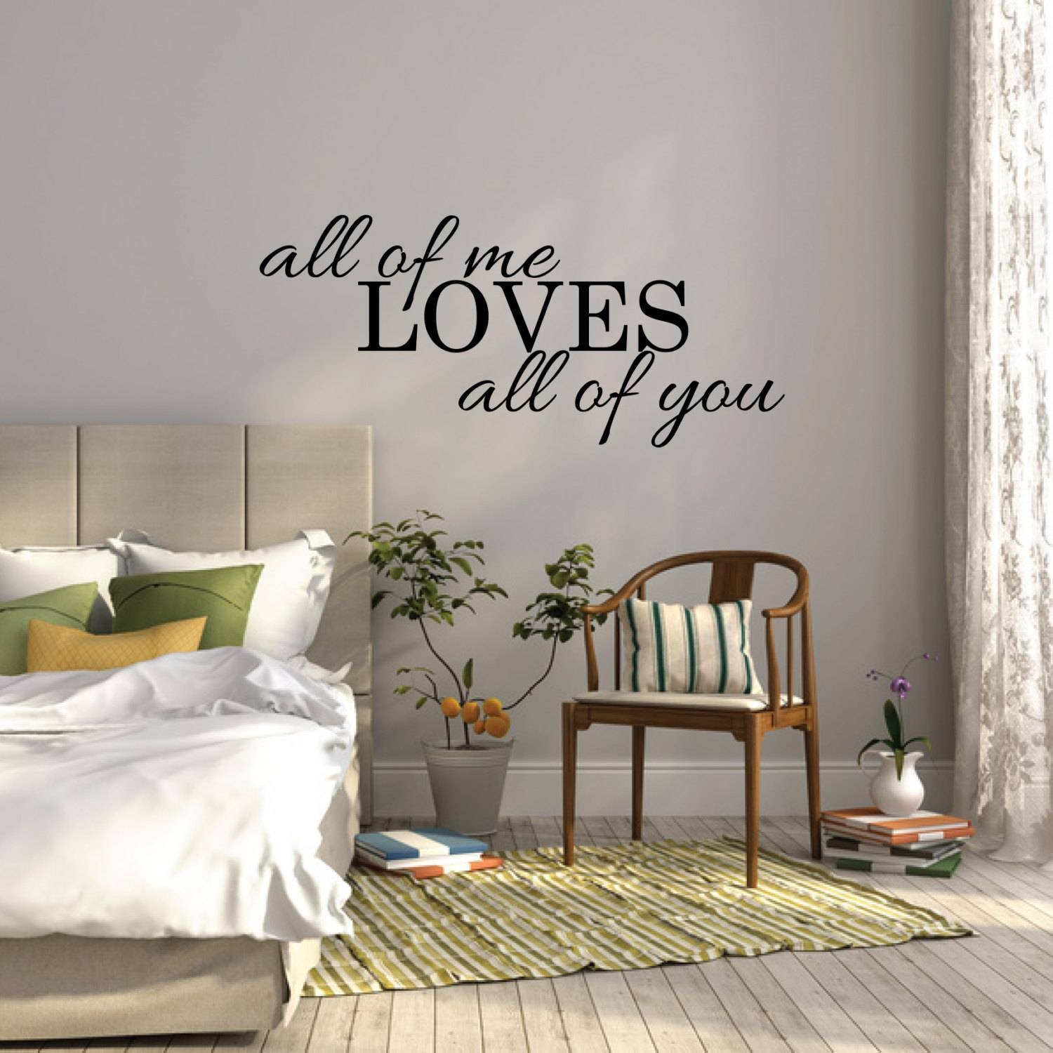 All Of Me Loves All Of You Wall Sticker Bedroom Wall Decal With Regard To 2018 Over The Bed Wall Art (View 2 of 20)