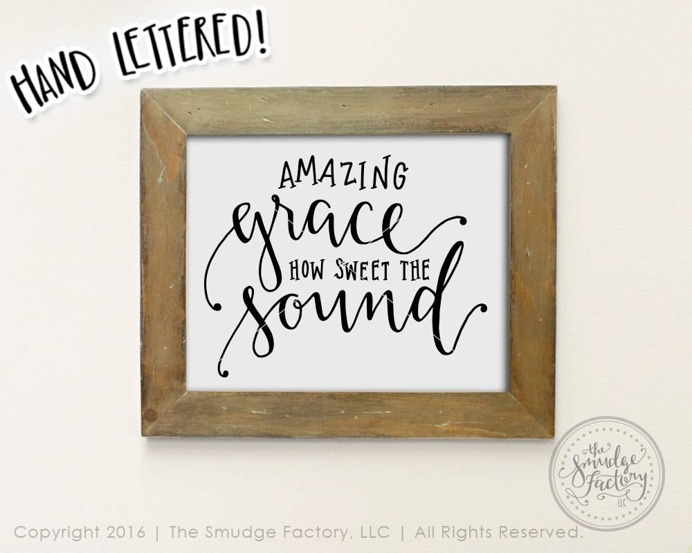 Amazing Grace Printable File, Bible Verse, Hymn, Hand Lettered Throughout Current Grace Wall Art (View 9 of 25)