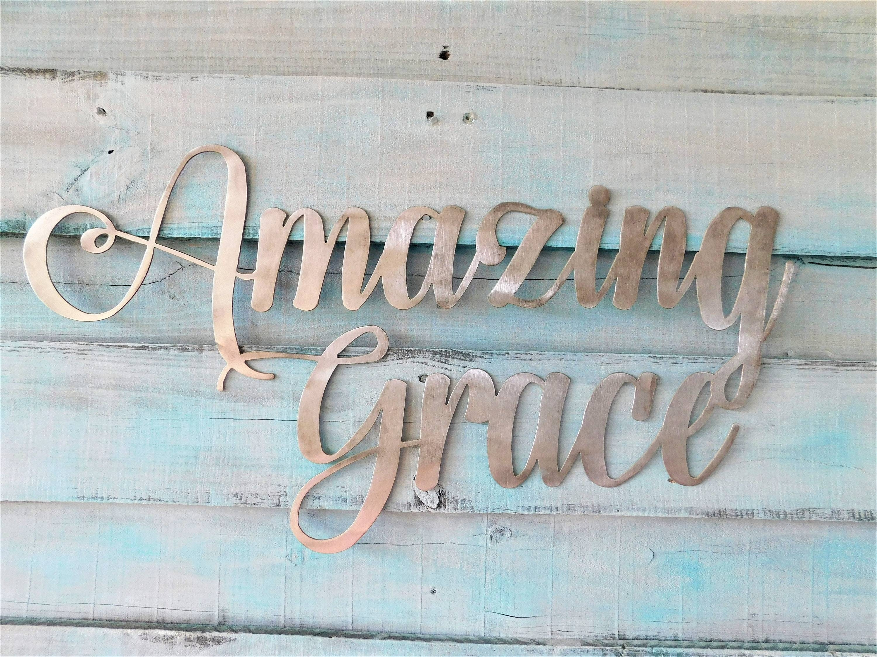 Amazing Grace Sign, Amazing Grace, Amazing Grace Metal Sign, Metal With Regard To Recent Grace Wall Art (View 8 of 25)