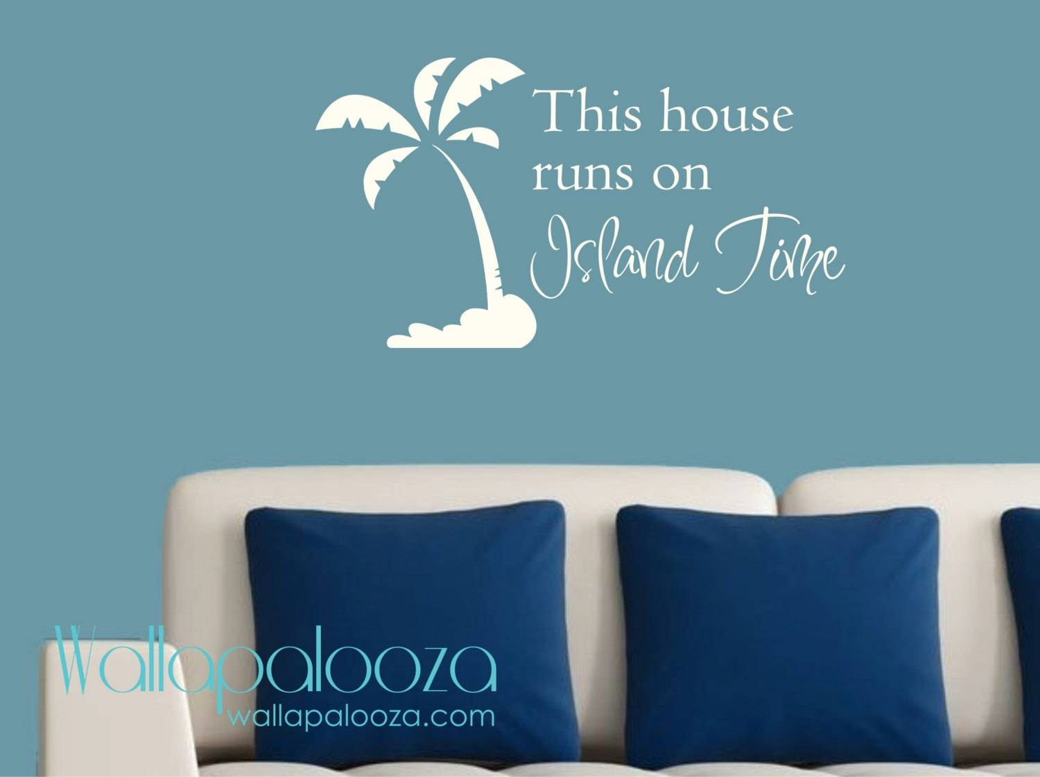 Beach Wall Decor This House Runs On Island Time Wall Decal With Most Up To Date Beach Cottage Wall Art (View 14 of 25)