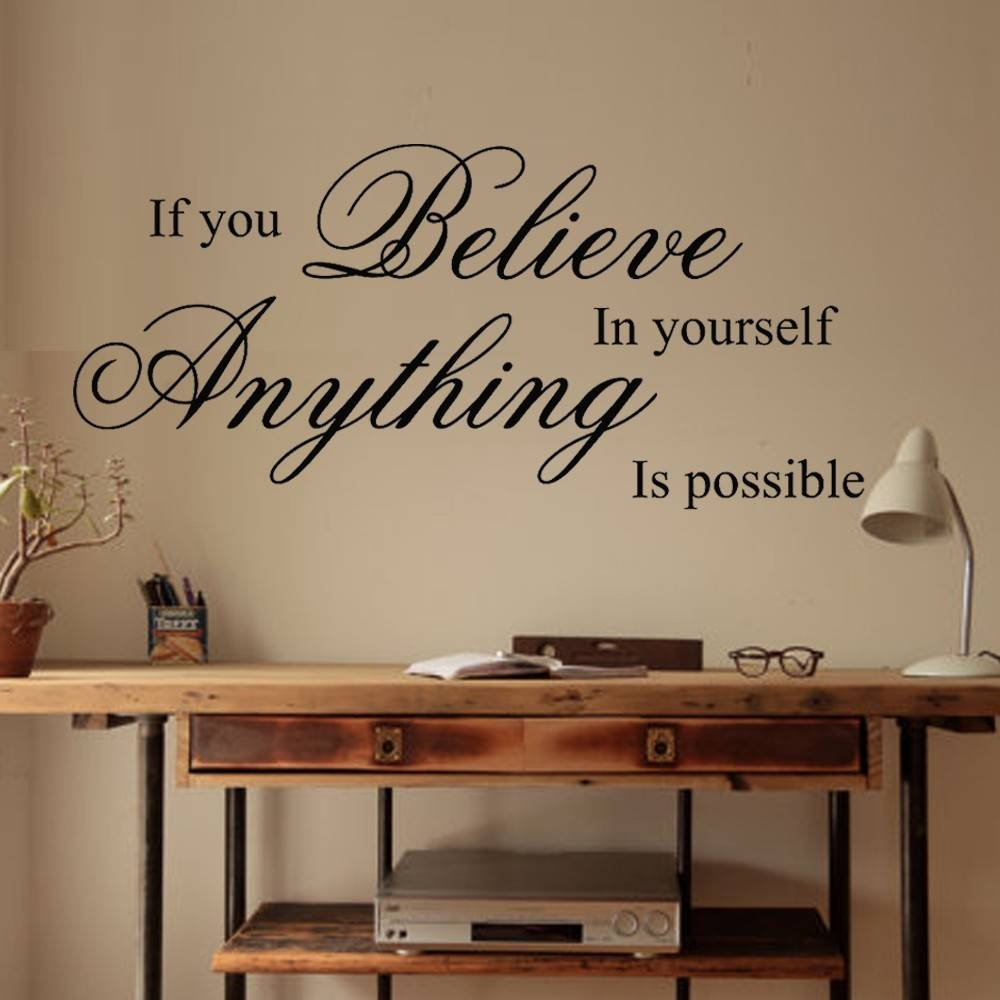 Believe In Yourself Inspirational Wall Quote Sticker Vinyl Intended For Current Inspirational Wall Decals For Office (View 2 of 20)