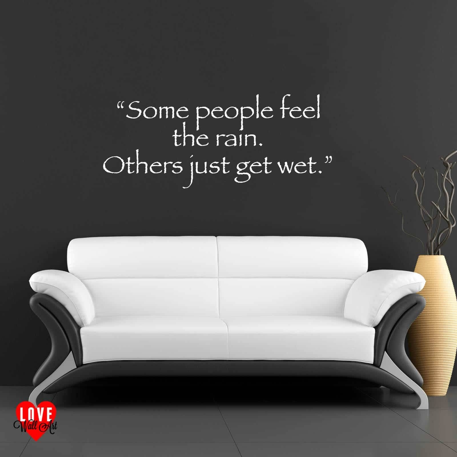 Bob Marley Quote Some People Feel The Rain Wall Art Wall Sticker Within Most Recent Bob Marley Wall Art (View 12 of 30)