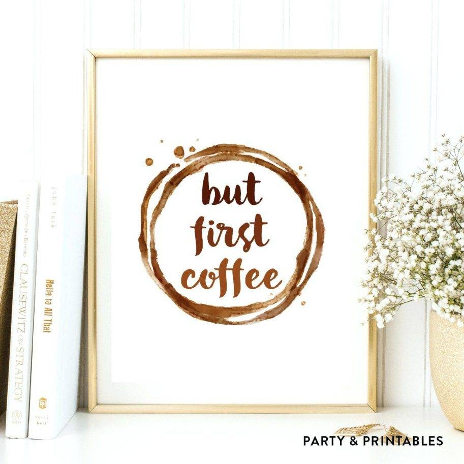 But First Coffee Wall Art Instant Download Stickers Love Metal Cup Throughout Most Current Coffee Theme Metal Wall Art (View 13 of 20)