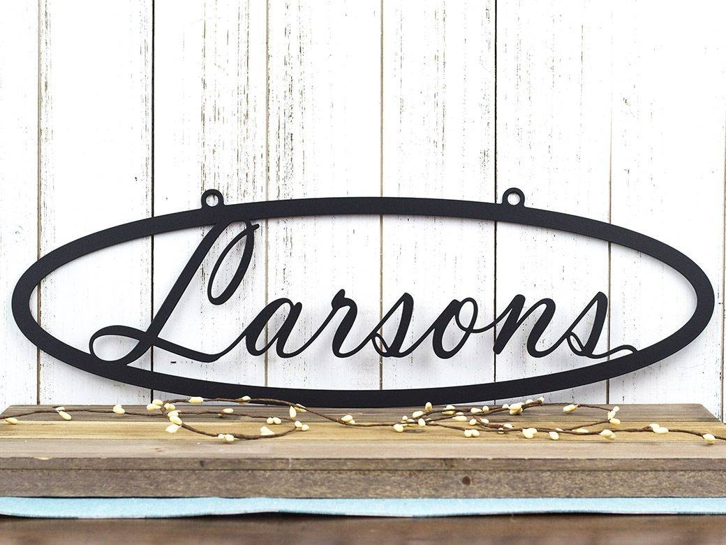 Buy A Hand Crafted Custom Metal Sign | Name Sign | Last Name Sign Regarding Most Popular Personalized Last Name Wall Art (View 12 of 20)