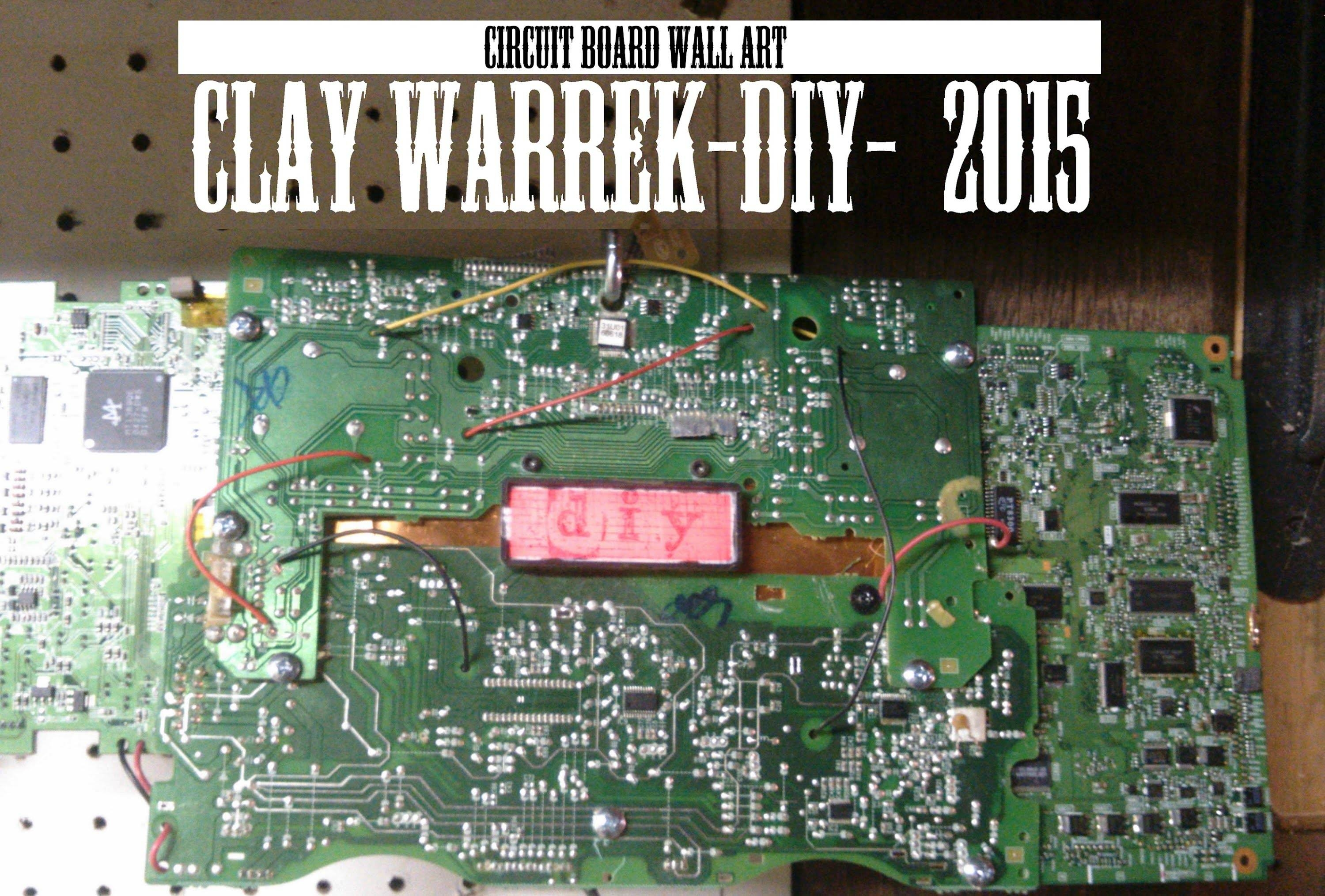 Circuit Board Wall Art Timelapse Build 2015 – Youtube Regarding Newest Electronic Wall Art (View 7 of 25)