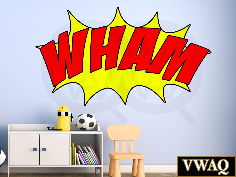 Comic Book Wham Wall Decal Sound Effect Wall Art Superhero Vinyl With Recent Superhero Wall Art For Kids (View 18 of 25)