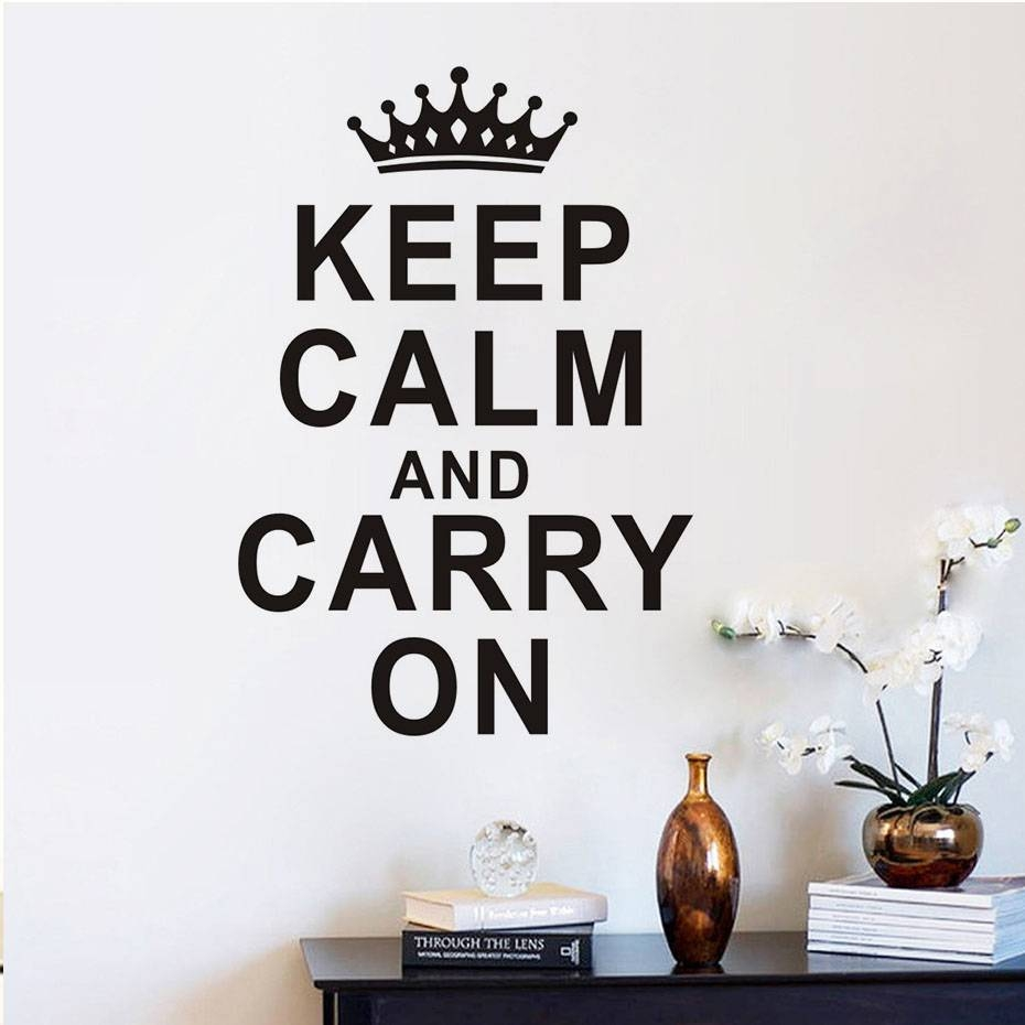 Customized Keep Calm And Carry On. (View 2 of 25)