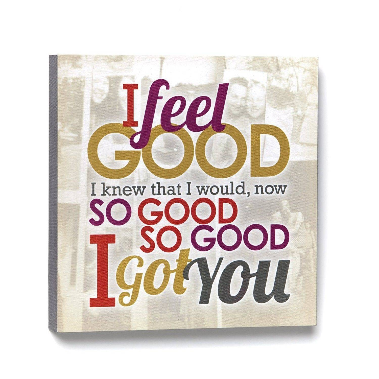 Demdaco Lyricology I Feel Good Wall Art | Ebay Regarding Recent Lyricology Wall Art (View 9 of 20)