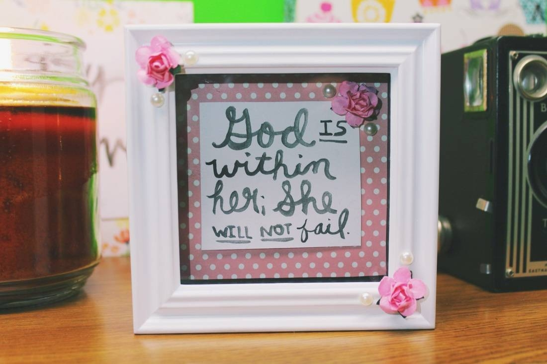 Diy Cute Framed Bible Verse – Little Faith Blog Intended For Best And Newest Bible Verses Framed Art (View 18 of 25)