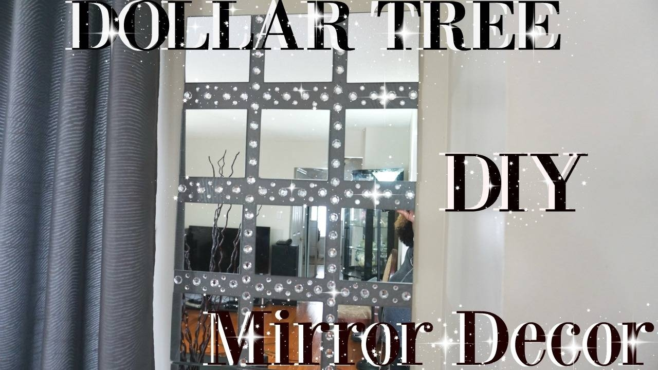 Diy Dollar Tree Bling Mirror Wall Art Decor | Petalisbless? – Youtube For Most Recent Diy Mirror Wall Art (View 7 of 20)