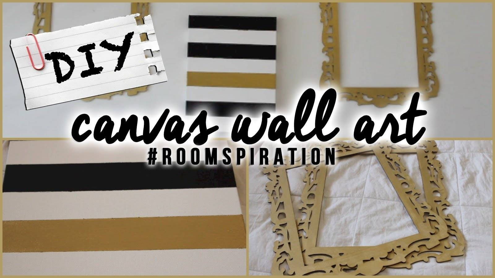 Diy: Easy Canvas Wall Art – Youtube In Most Current Diy Canvas Wall Art Quotes (View 6 of 20)