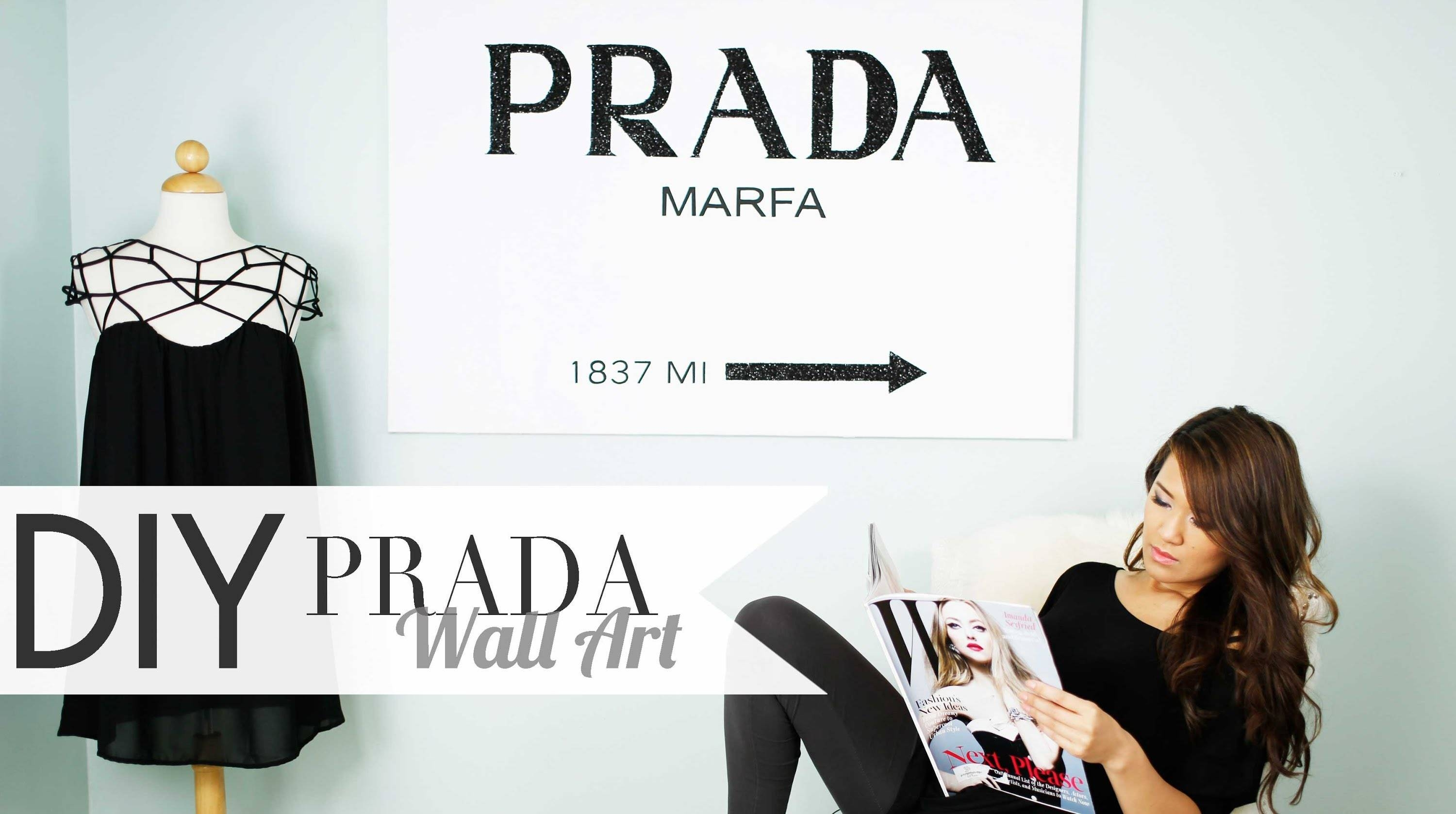 Diy Gossip Girl Prada Wall Art | Ann Le – Youtube With Best And Newest Prada Marfa Wall Art (View 3 of 25)