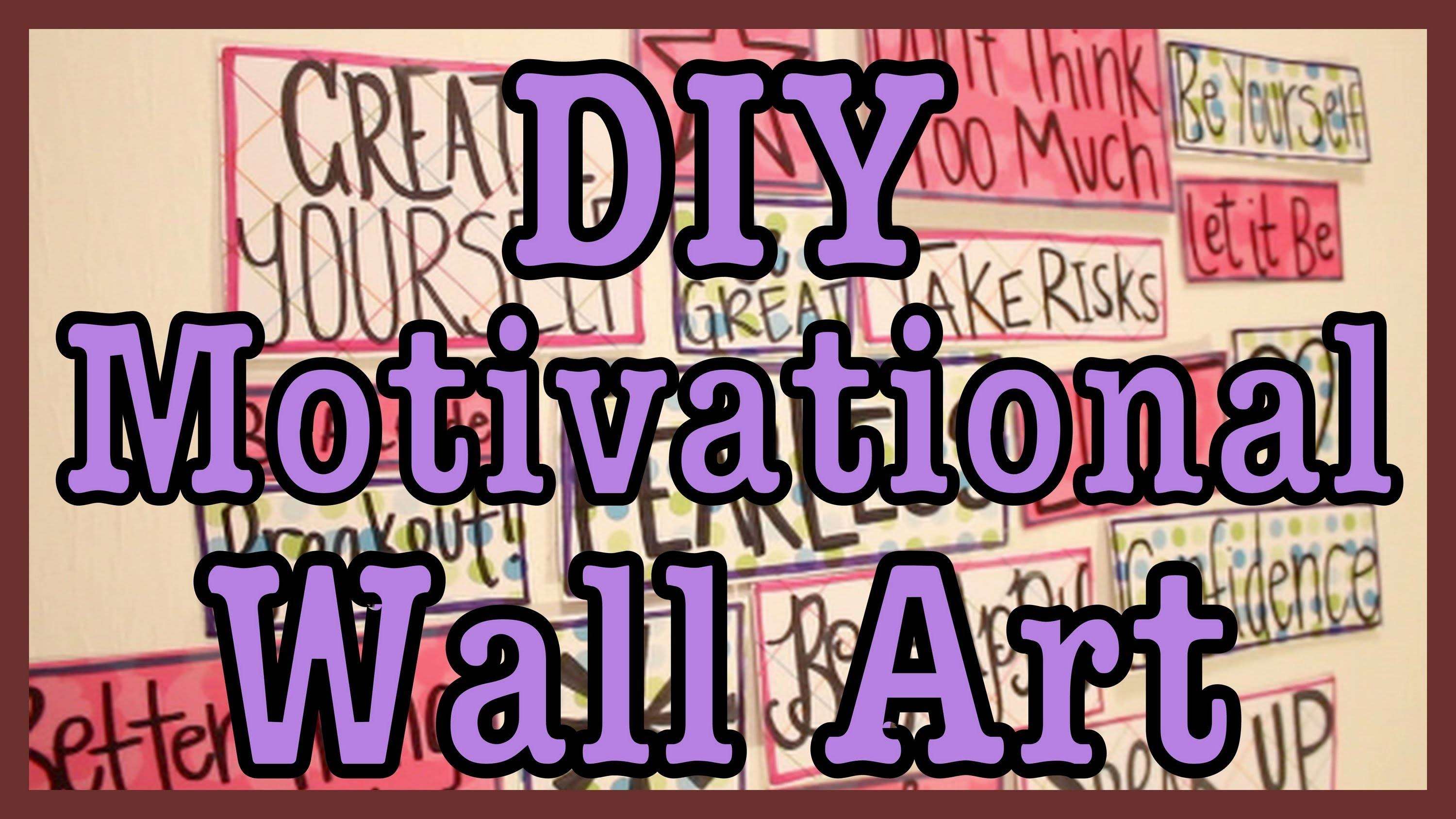 Diy: Motivational Wall Art – Youtube Inside Most Current Large Inspirational Wall Art (View 17 of 20)