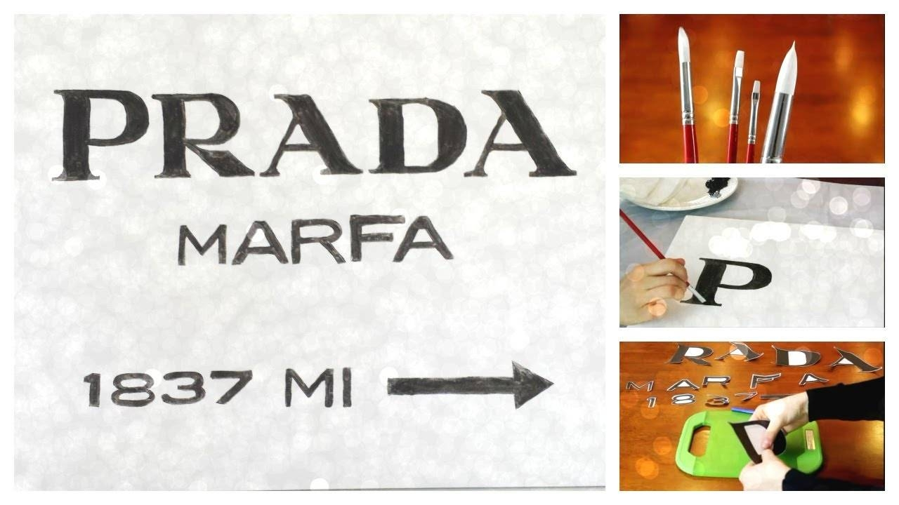 Diy Prada Marfa Sign – Youtube Pertaining To 2018 Prada Wall Art (View 9 of 25)