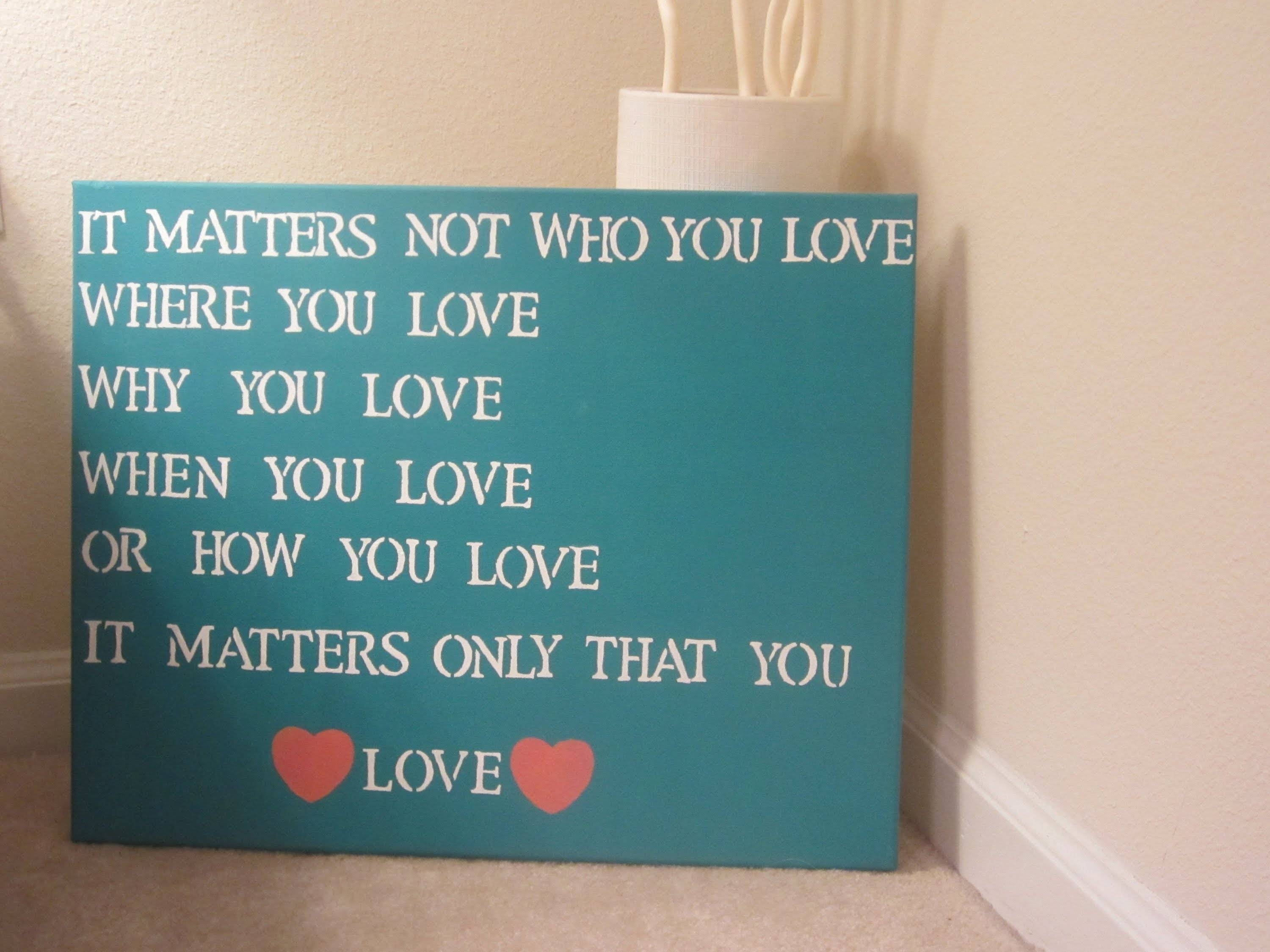 Diy Quote Canvas Art – Youtube With Regard To Most Current Diy Canvas Wall Art Quotes (View 9 of 20)