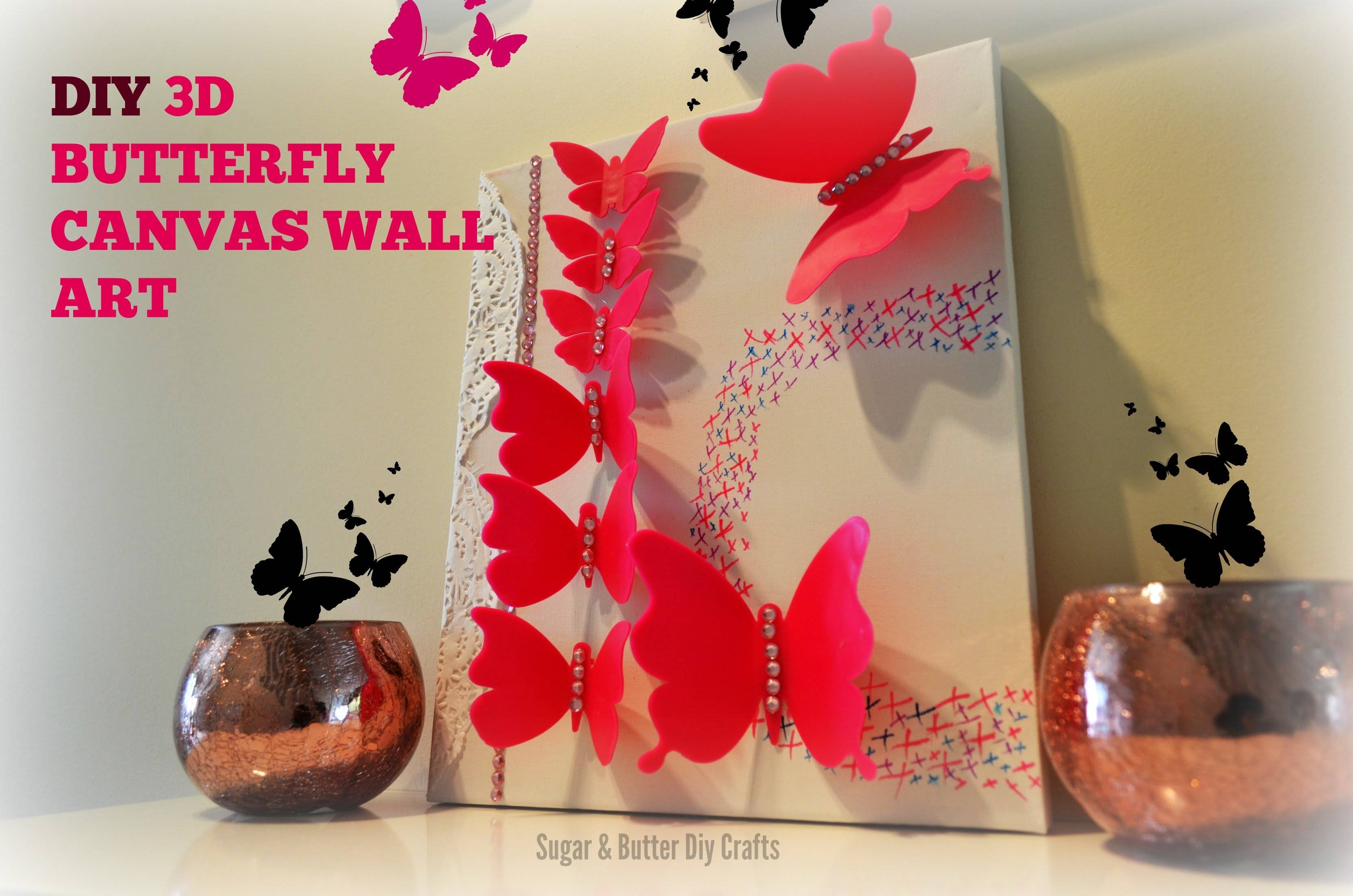 Diy Room Decor 3D Butterflies Wall Canvas Perfect For Girls Or Inside Most Popular Butterfly Canvas Wall Art (View 12 of 20)