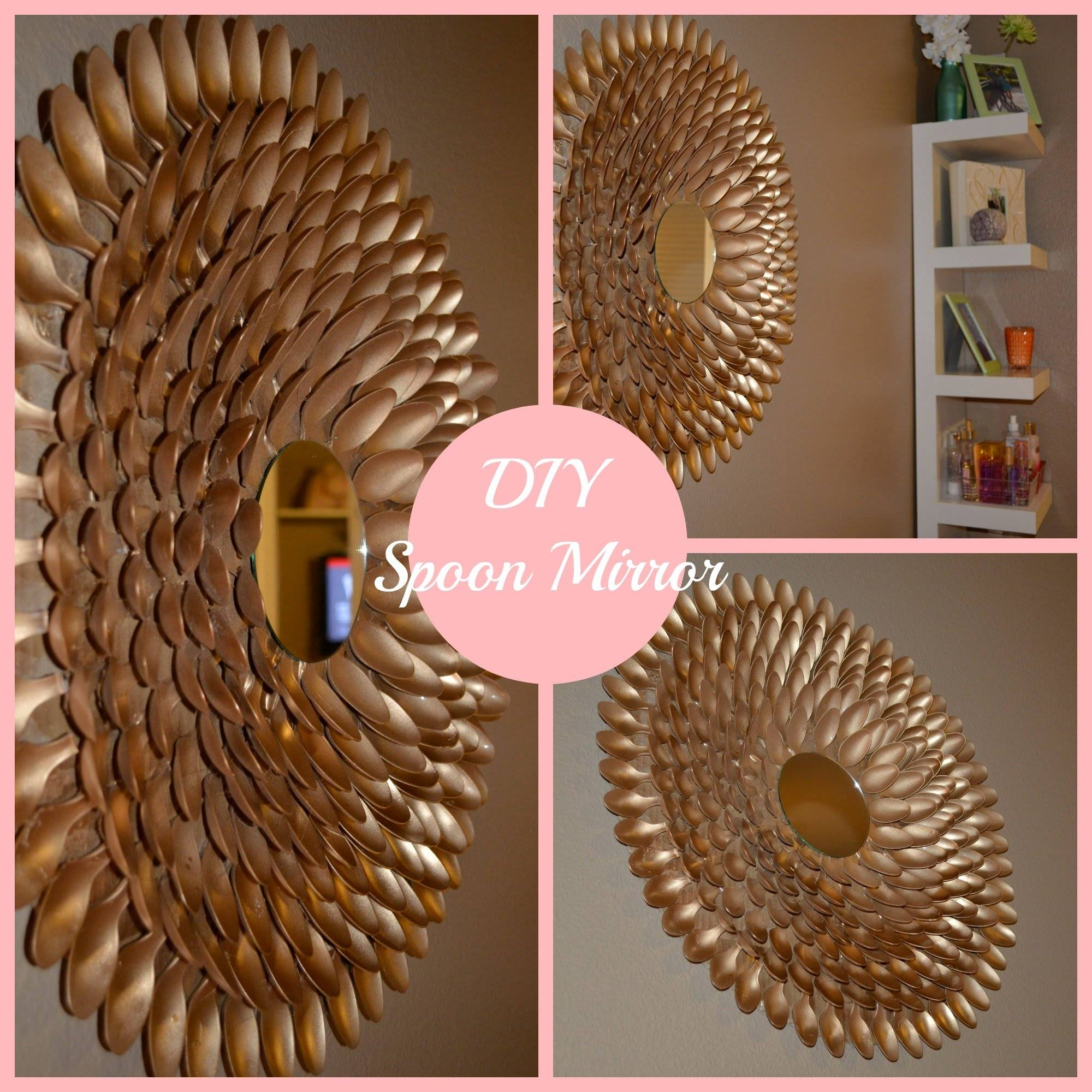 Diy Spoon Mirror Wall Decor – Youtube Pertaining To Most Current Diy Mirror Wall Art (View 12 of 20)