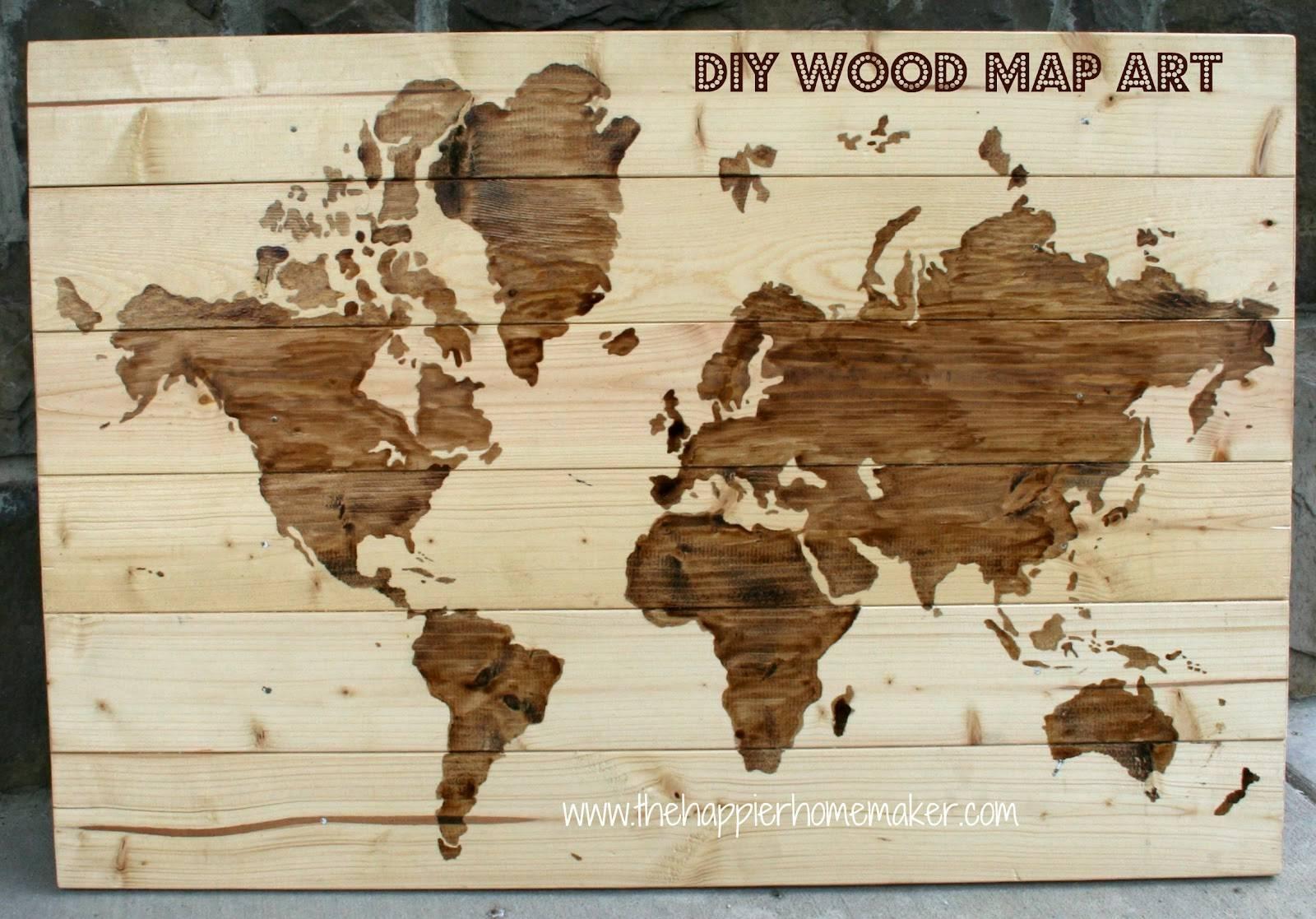 Diy Wooden World Map Art | The Happier Homemaker Regarding 2017 World Map Wood Wall Art (View 6 of 20)