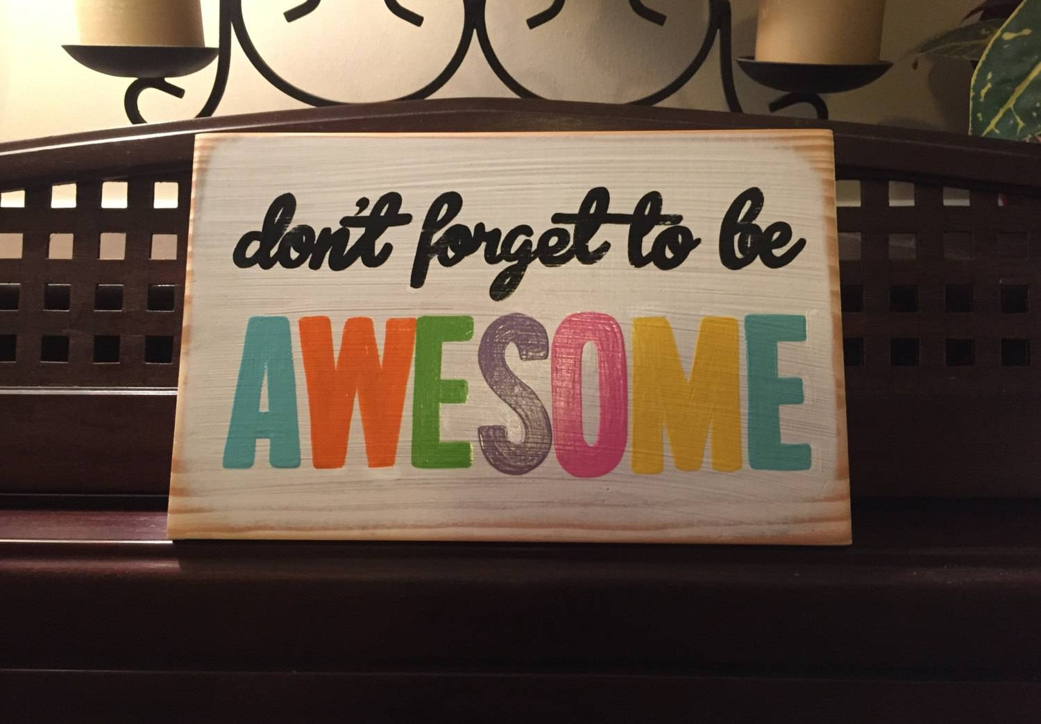 Don't Forget To Be Awesome Wall Sign Plaque Inspirational With Regard To 2018 Inspirational Wall Plaques (View 17 of 20)