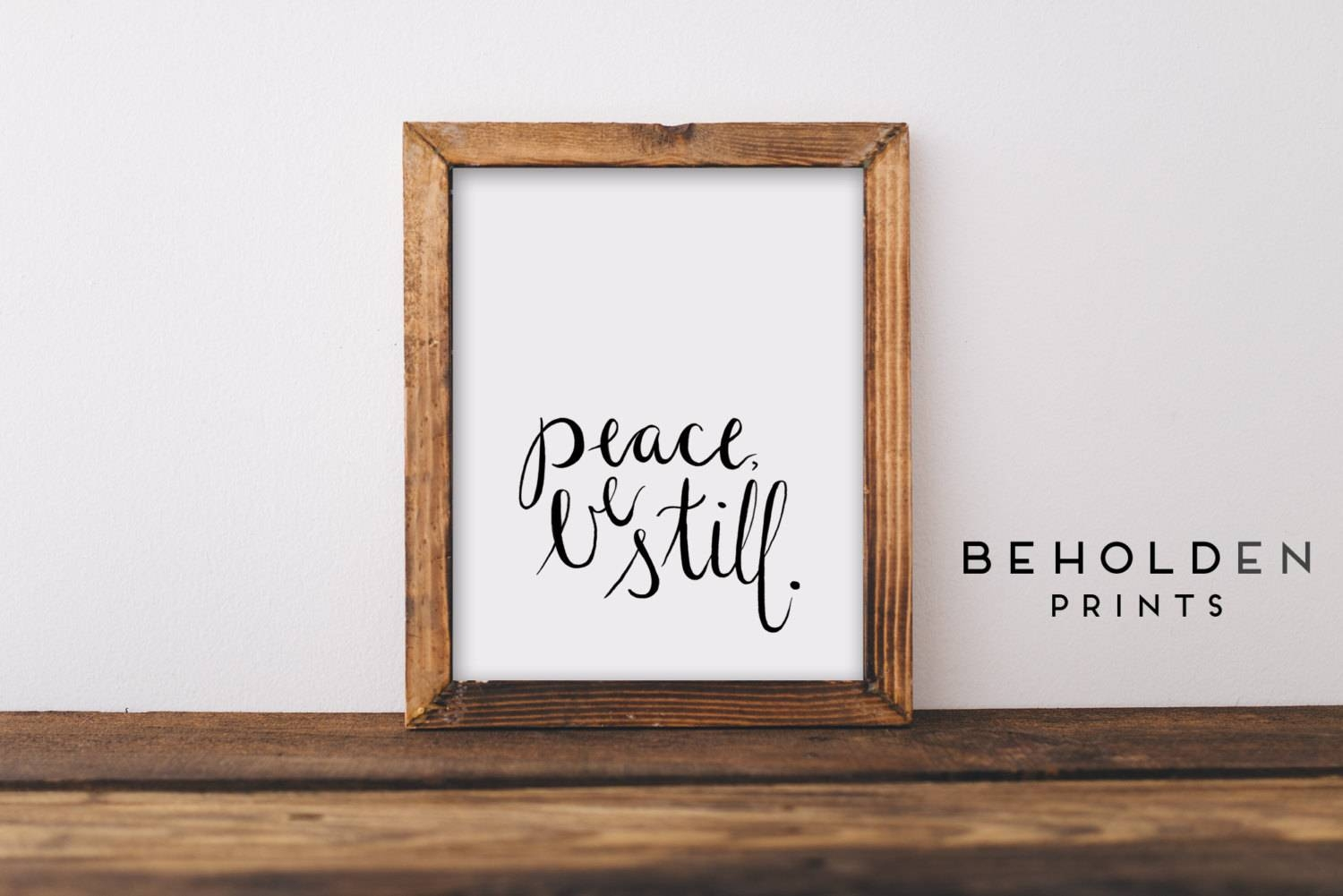 Dorm Wall Art Peace Be Still Quote Prints Peace Wall Art Inside 2018 Bible Verses Framed Art (View 11 of 25)