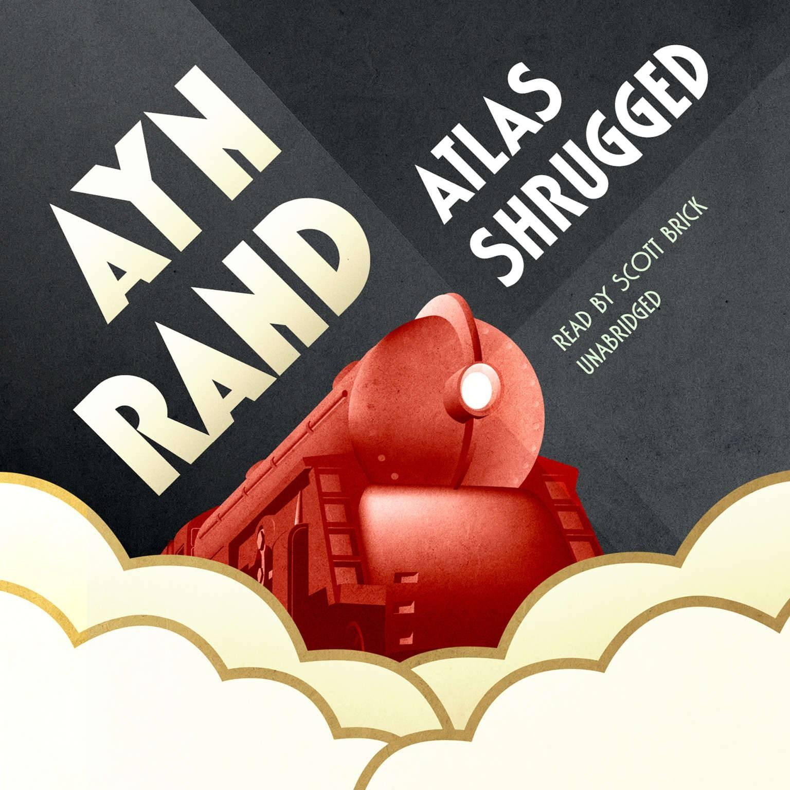 Download Atlas Shrugged Audiobookayn Rand Readscott Brick Regarding 2017 Atlas Shrugged Cover Art (View 16 of 20)