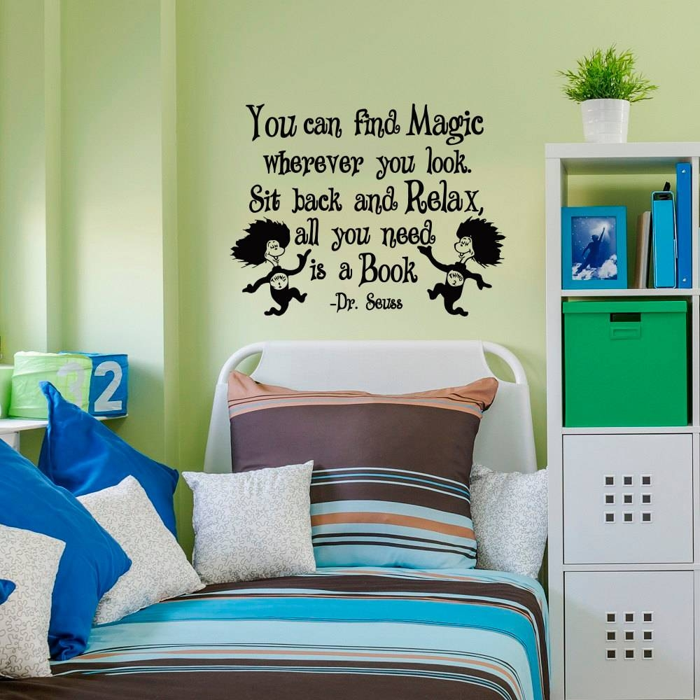 Dr Seuss Wall Decals Quotes You Can Find Magic Wherever You Intended For Most Current Classroom Vinyl Wall Art (View 3 of 30)