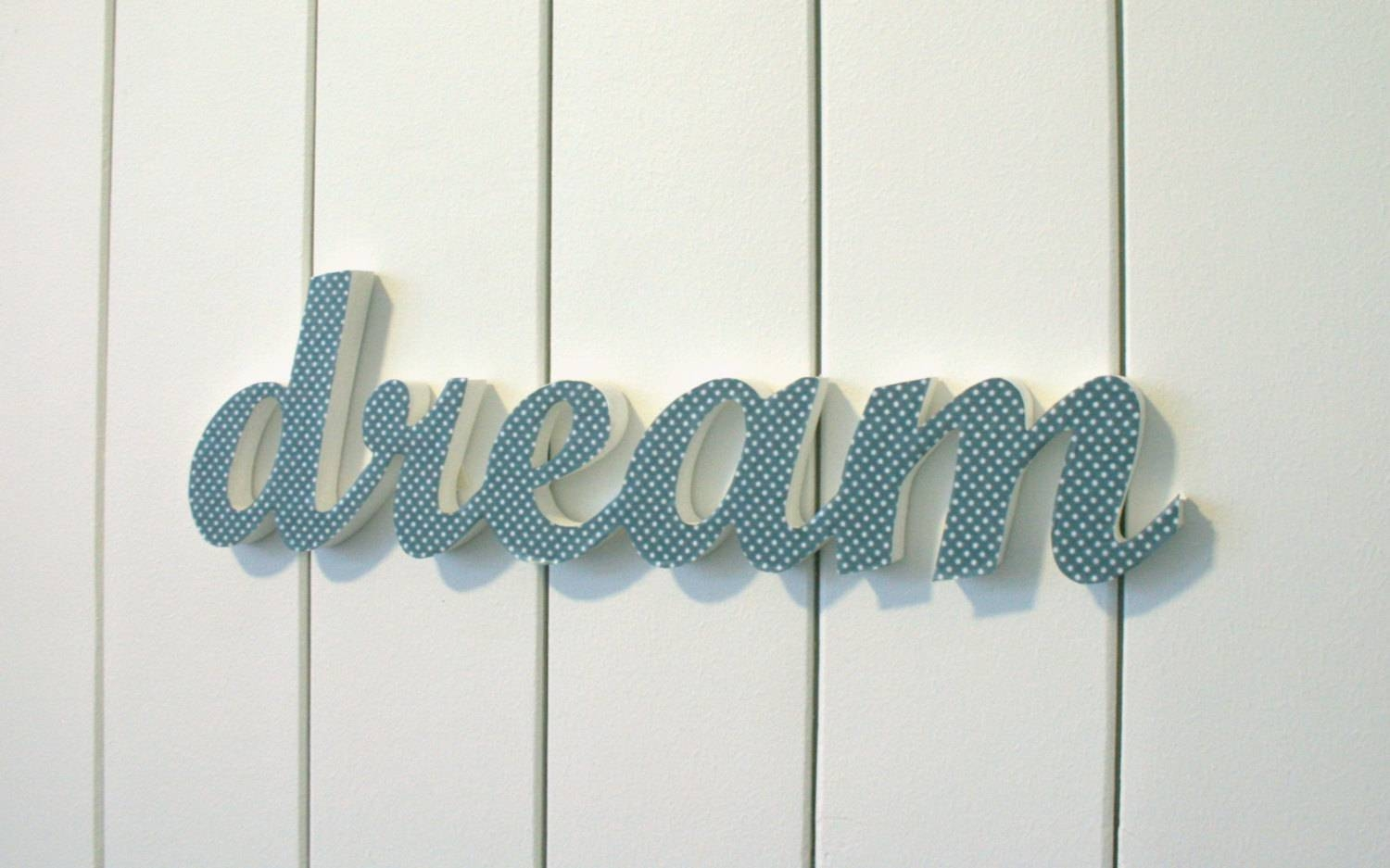 Dream Inspirational Wood Word Wall Art Hanging – Dma Homes | #89887 Intended For Most Recent Wooden Words Wall Art (View 10 of 30)