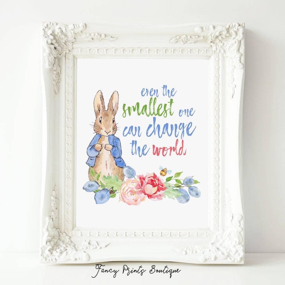 Even The Smallest One Peter Rabbit Nursery Quote Prints Regarding 2017 Peter Rabbit Wall Art (View 14 of 15)