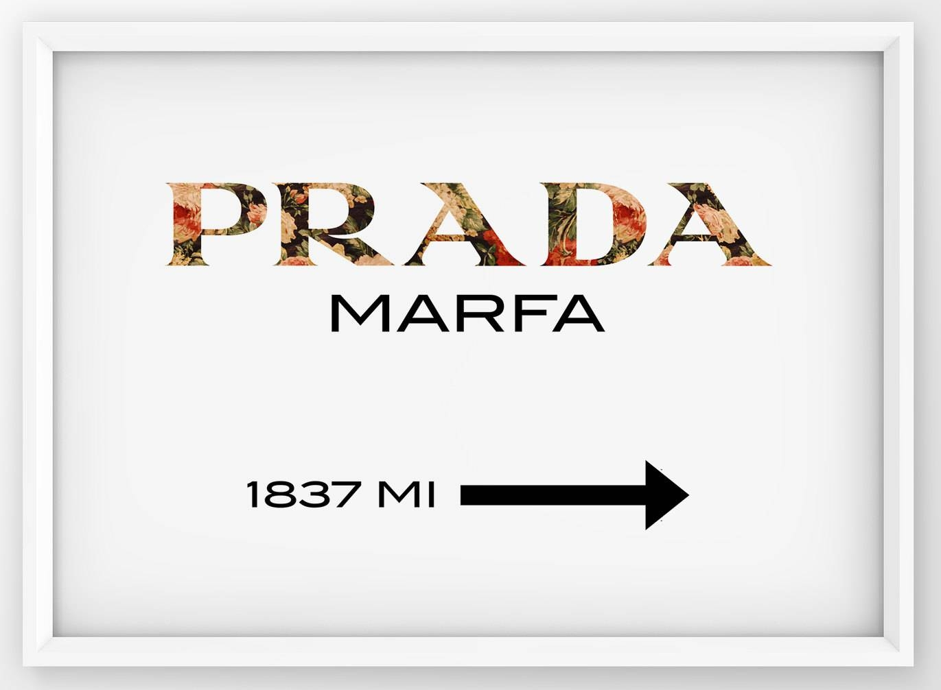 Floral Prada Marfa Sign Prada Marfa Print Prada Logo Poster Pertaining To Latest Prada Marfa Wall Art (View 4 of 25)