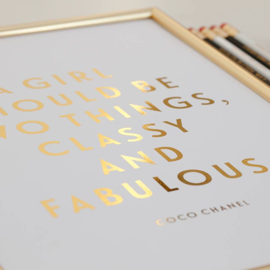 Foil 'classy And Fabulous' Coco Chanel Quote Printdottie Rocks Pertaining To Most Recently Released Coco Chanel Quotes Framed Wall Art (View 20 of 30)