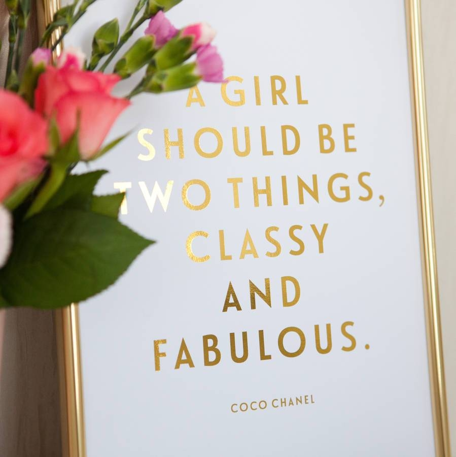 Foil 'classy And Fabulous' Coco Chanel Quote Printdottie Rocks Regarding Most Popular Coco Chanel Quotes Framed Wall Art (View 21 of 30)