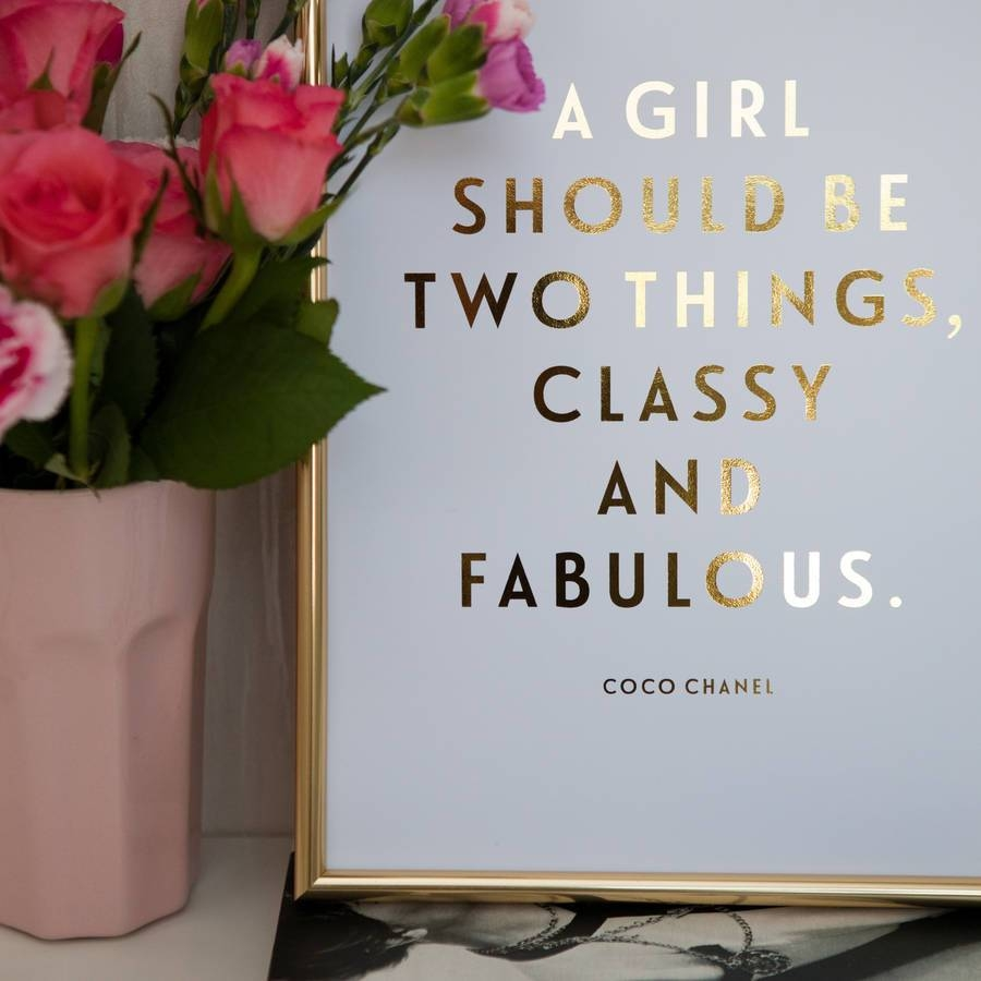 Foil 'classy And Fabulous' Coco Chanel Quote Printdottie Rocks Throughout Current Coco Chanel Quotes Framed Wall Art (View 22 of 30)