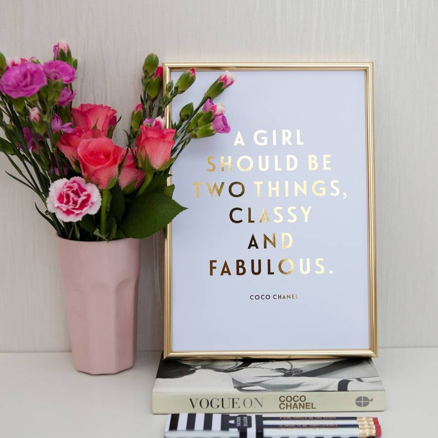 Foil 'classy And Fabulous' Coco Chanel Quote Printdottie Rocks With Regard To Most Popular Coco Chanel Quotes Framed Wall Art (View 23 of 30)