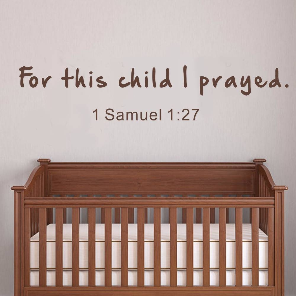 For This Child I Have Prayed 1 Samuel Nursery Wall Decals Bible For Best And Newest Nursery Bible Verses Wall Decals (View 8 of 25)