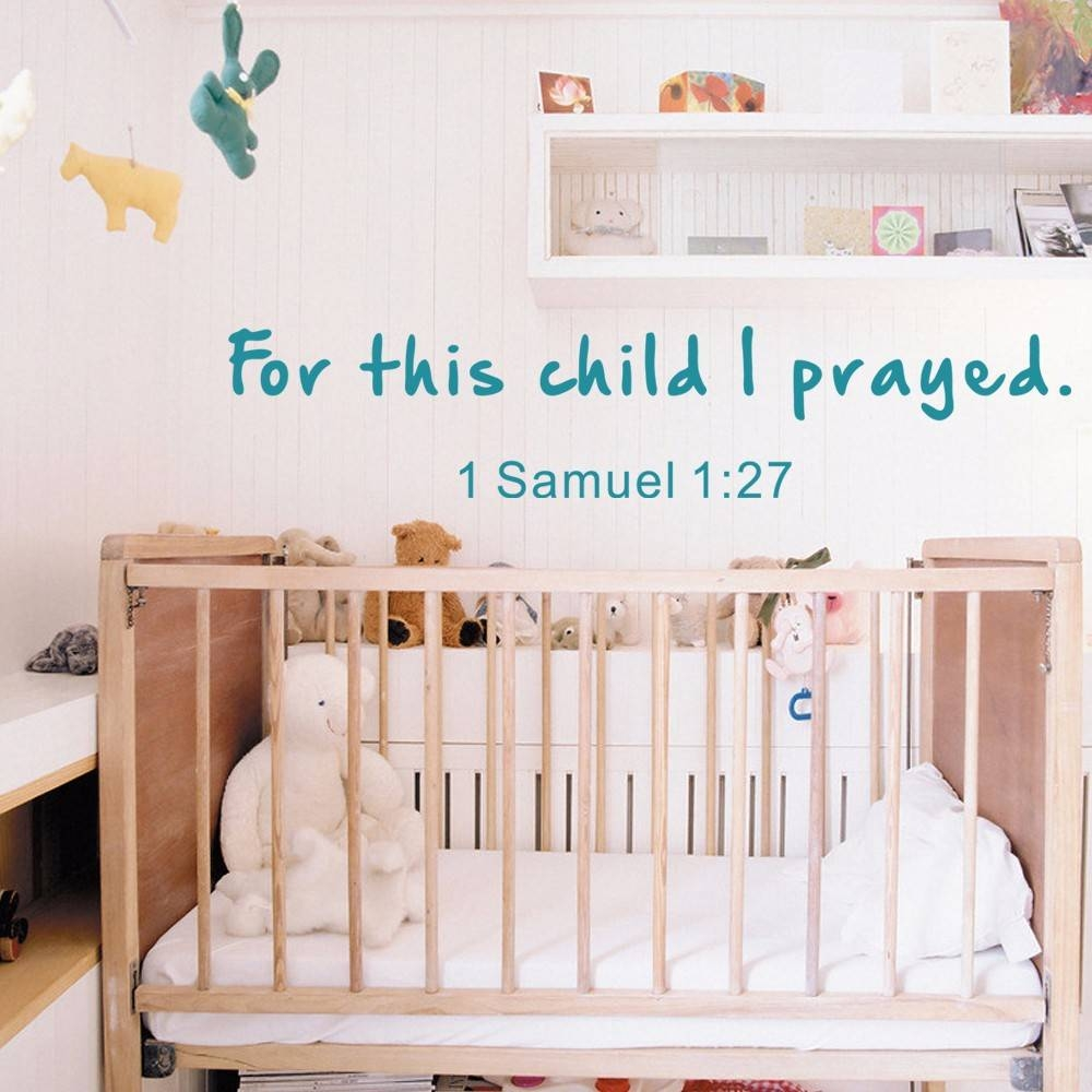 For This Child I Have Prayed 1 Samuel Nursery Wall Decals Bible Regarding Most Current Nursery Bible Verses Wall Decals (View 6 of 25)