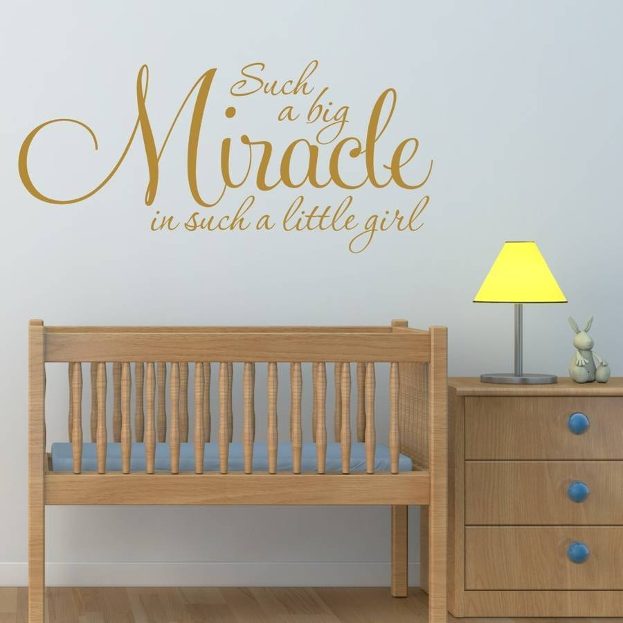 Girl's Nursery Quote Wall Stickermirrorin | Notonthehighstreet For Newest Nursery Wall Art (View 7 of 20)