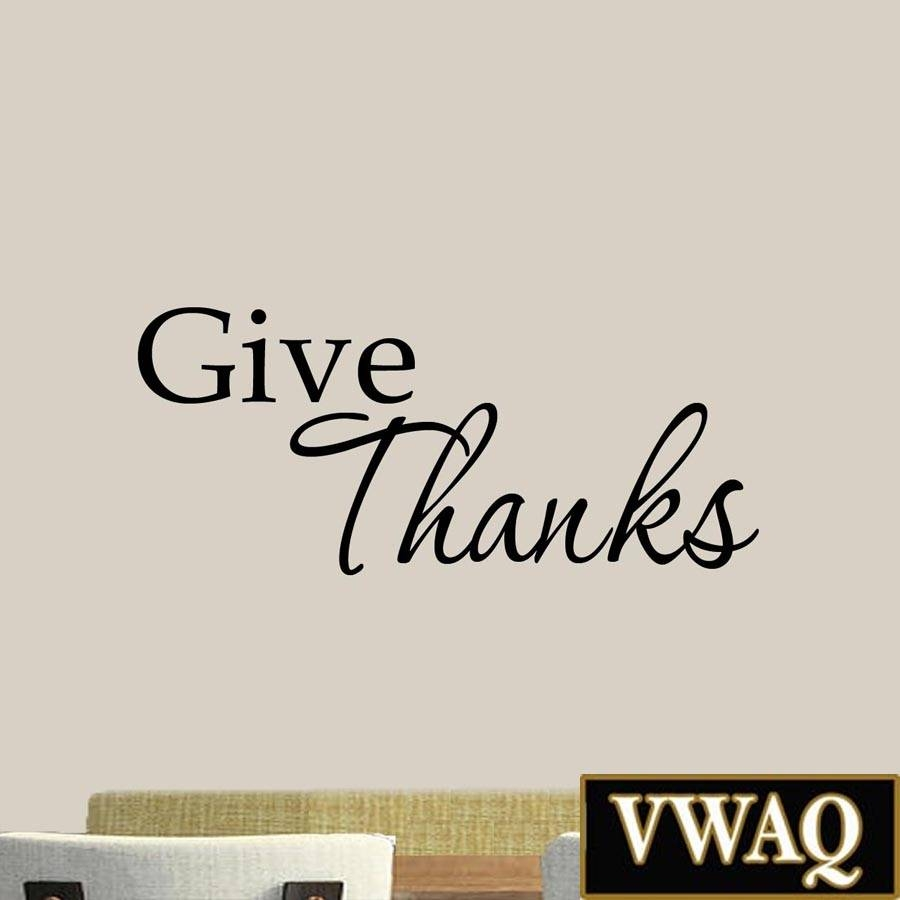 Give Thanks Decal Wall Art Quote Inspirational Wall Decals Family Within Latest Bible Verses Wall Art (View 17 of 30)