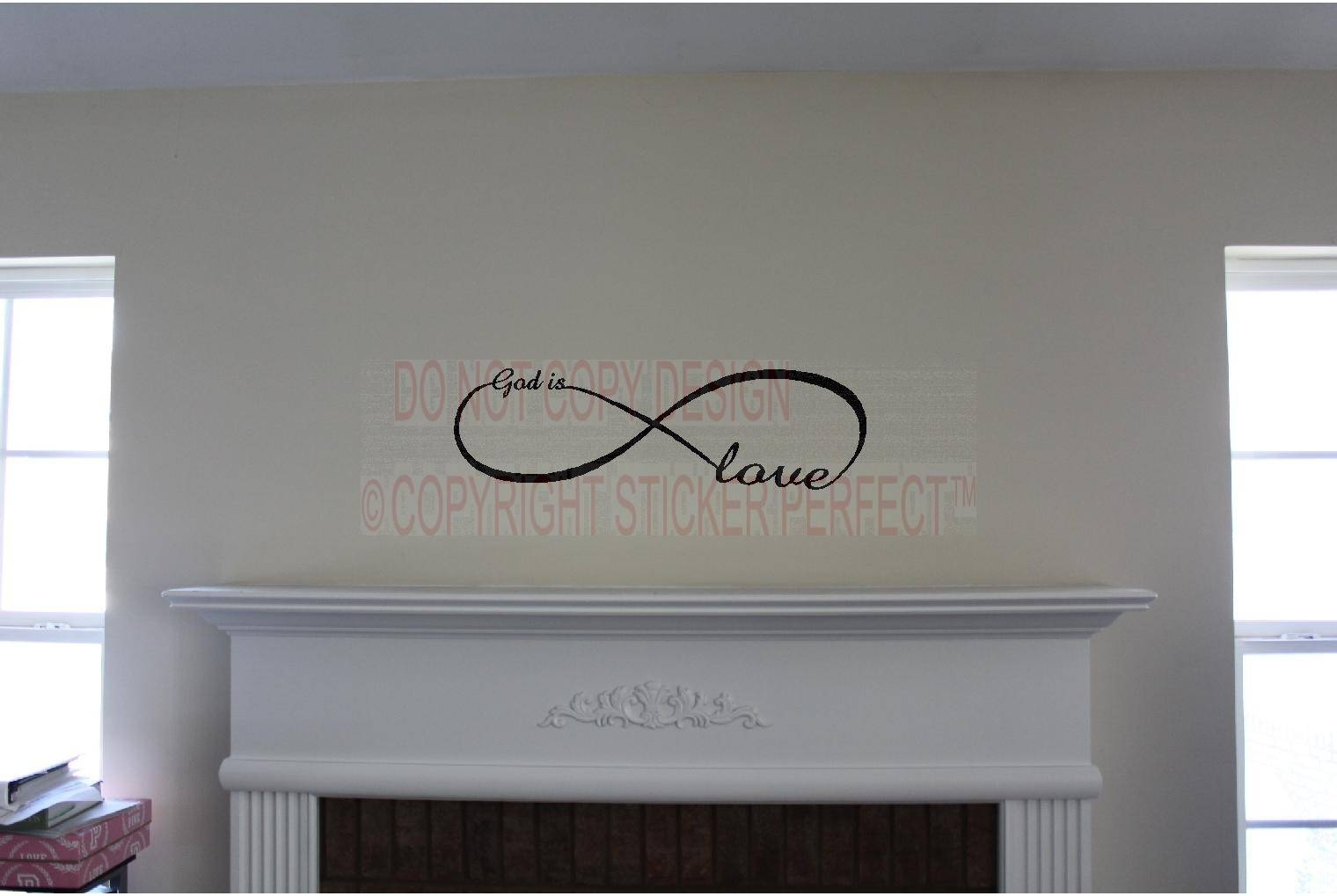 God Is Love Infinity Love Symbol Inspirational Vinyl Wall Decal In Current Inspirational Sayings Wall Art (Gallery 17 of 30)