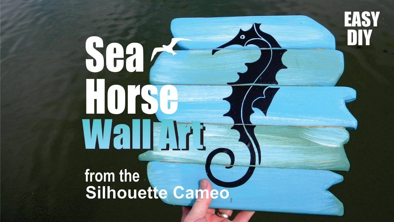 How To Make Seahorse Wall Art Using The Silhouette Cameo Craft In Most Up To Date Cameo Wall Art (View 12 of 20)
