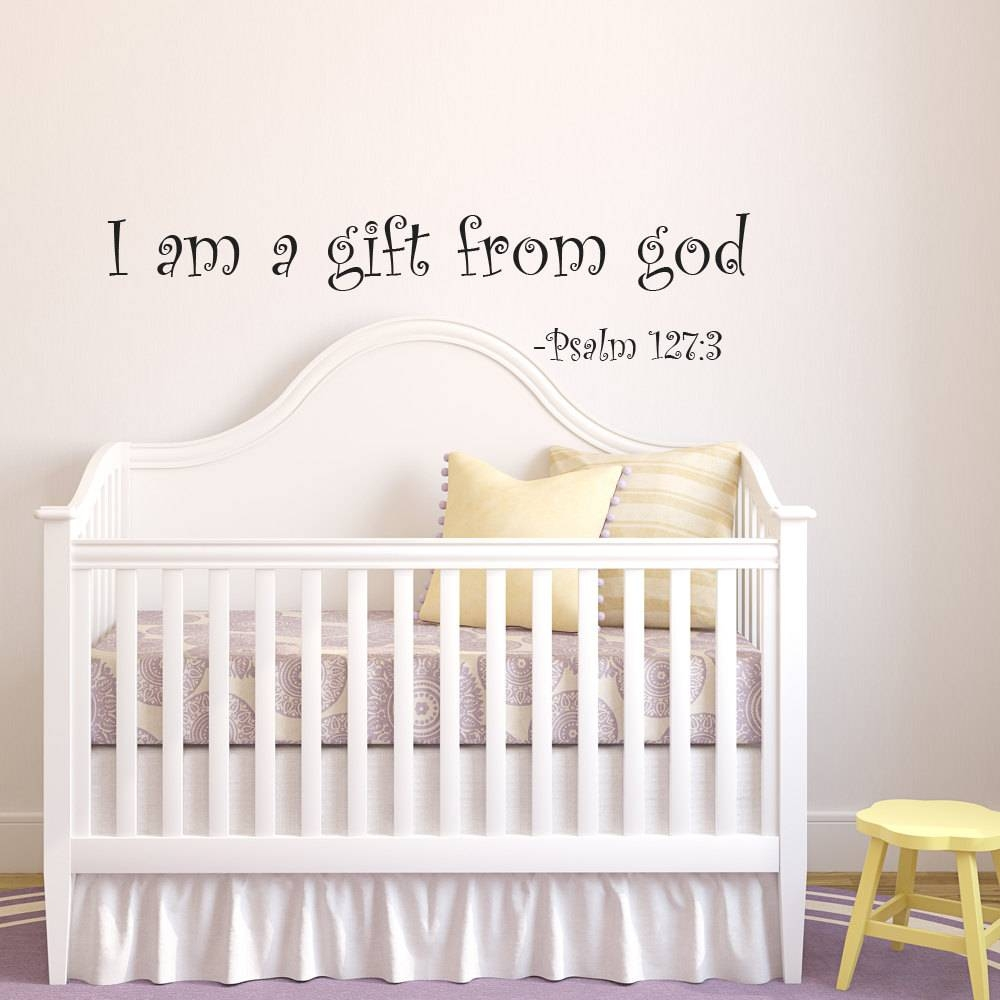 I Am A Gift Of God Nursery Wall Decal Baby Vinyl Wall Quotes Inside Most Current Nursery Bible Verses Wall Decals (View 10 of 25)
