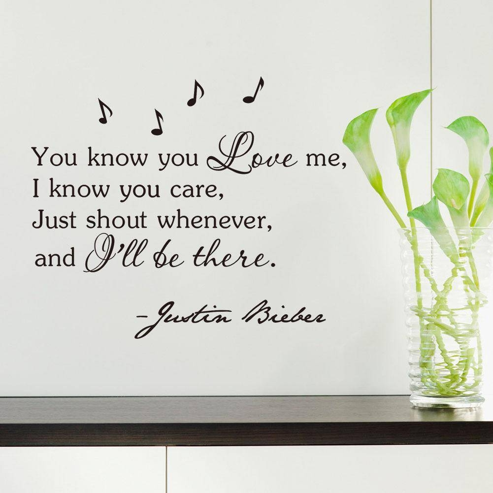 Inspirational Quotes Wall Sticker You Know You Love Me, I Know You Inside Best And Newest Justin Bieber Wall Art (Gallery 3 of 20)