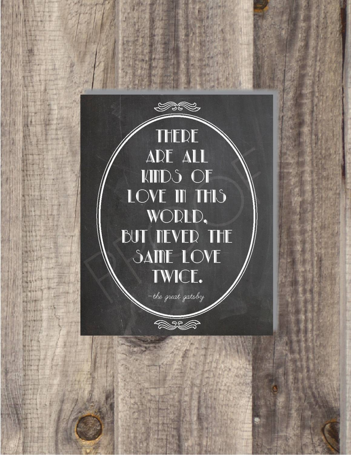 Instant Download The Great Gatsby Never The Same Love With Regard To Recent Great Gatsby Wall Art (Gallery 5 of 20)